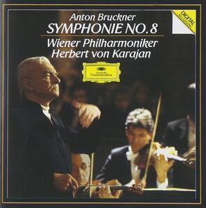 Sinfonia n.8 - CD Audio di Anton Bruckner,Herbert Von Karajan,Wiener Philharmoniker