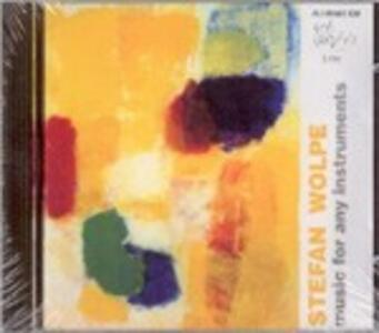 Music for Any Instruments - CD Audio di Stefan Wolpe