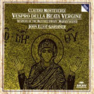 Vespro della Beata Vergine - CD Audio di Claudio Monteverdi,John Eliot Gardiner,English Baroque Soloists