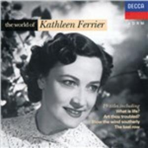 World of - CD Audio di Kathleen Ferrier