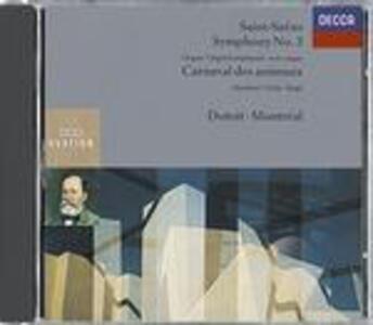 Sinfonia n.3 - Il Carnevale degli animali (Le Carnaval des animaux) - CD Audio di Camille Saint-Saëns,Charles Dutoit,Orchestra Sinfonica di Montreal