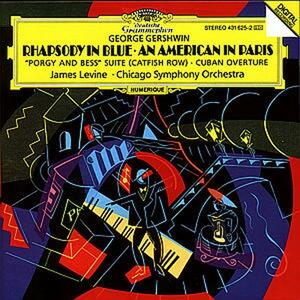 Rapsodia in blu - Un americano a Parigi - CD Audio di George Gershwin,James Levine,Chicago Symphony Orchestra