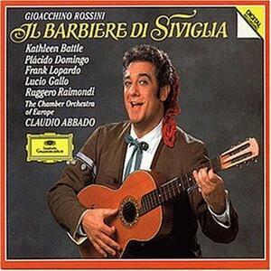 Il barbiere di Siviglia - CD Audio di Placido Domingo,Kathleen Battle,Ruggiero Raimondi,Gioachino Rossini,Claudio Abbado,Chamber Orchestra of Europe