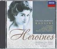 CD Heroines Rossini: Cecilia Bartoli Cecilia Bartoli Gioachino Rossini