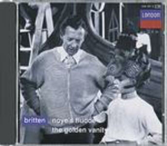 CD Noye's Fludde - The Golden Vanity di Benjamin Britten