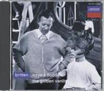 CD Noye's Fludde - The Golden Vanity di Benjamin Britten
