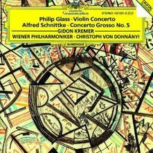 Concerto per violino / Concerto grosso n.5 - CD Audio di Philip Glass,Alfred Schnittke,Gidon Kremer,Christoph von Dohnanyi,Wiener Philharmoniker