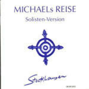 CD Michaels Reise di Karl-Heinz Stockhausen