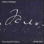 CD Scardanelli-Zyklus Heinz Holliger