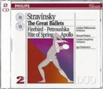 CD Great Ballets: L'uccello di fuoco (L'oiseau de feu) - Petrouchka - La sagra della primavera (Le Sacre du Printemps) - Apollo di Igor Stravinsky