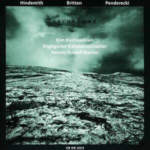 Lachrymae - CD Audio di Benjamin Britten,Paul Hindemith,Krzysztof Penderecki,Kim Kashkashian