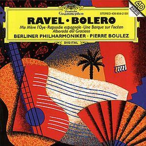 CD Boléro - Ma mère l'Oye - Rapsodia spagnola - Alborada del gracioso di Maurice Ravel