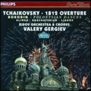 CD Ouverture 1812 - Danze polovesiane Pyotr Il'yich Tchaikovsky , Alexander Porfirevic Borodin
