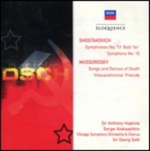 CD Sinfonie n.13, n.15 / Songs and Dances of Death Modest Petrovich Mussorgsky , Dmitri Shostakovich