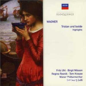 Wagner. Tristan Und - CD Audio di Richard Wagner,Georg Solti