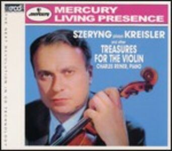 CD Szeryng plays Kreisler and Other Treasures for the Violin di Fritz Kreisler