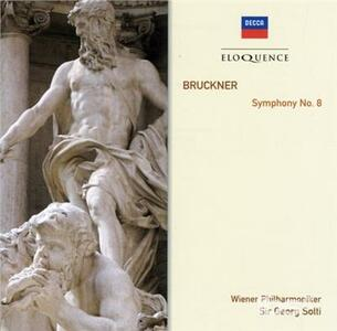 Bruckner Symphony No.8 - CD Audio di Anton Bruckner,Georg Solti