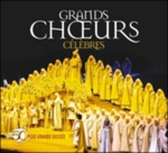 CD Grands Choeurs Celebres
