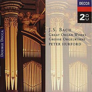 Opere per organo - CD Audio di Johann Sebastian Bach,Peter Hurford