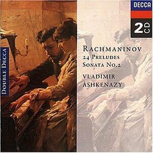 24 Preludi - Sonata n.2 - CD Audio di Sergej Vasilevich Rachmaninov,Vladimir Ashkenazy