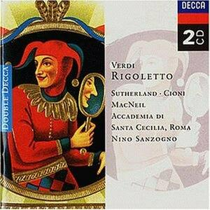 Rigoletto - CD Audio di Giuseppe Verdi,Joan Sutherland,Renato Cioni,Orchestra dell'Accademia di Santa Cecilia,Nino Sanzogno