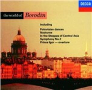 The World of Borodin - CD Audio di Alexander Porfirevic Borodin