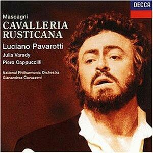 Cavalleria rusticana - CD Audio di Pietro Mascagni,Luciano Pavarotti,Piero Cappuccilli,Julia Varady,National Philharmonic Orchestra,Gianandrea Gavazzeni