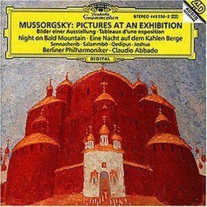 CD Quadri di un'esposizione (Pictures at an Exhibition) / Una notte sul Monte Calvo / La distruzione di Sennacher di Modest Petrovich Mussorgsky