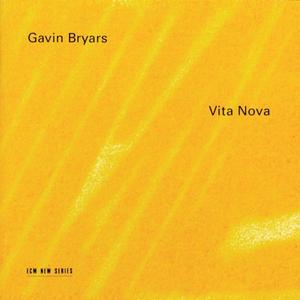 CD Vita Nova di Gavin Bryars