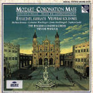 Messa dell'incoronazione K317 - Exsultate Jubilate - Vesperae Solennes de Confessore - CD Audio di Wolfgang Amadeus Mozart,English Concert,Trevor Pinnock