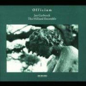 CD Officium Jan Garbarek , Hilliard Ensemble
