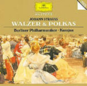 Valzer - Polke - CD Audio di Johann Strauss,Herbert Von Karajan,Berliner Philharmoniker
