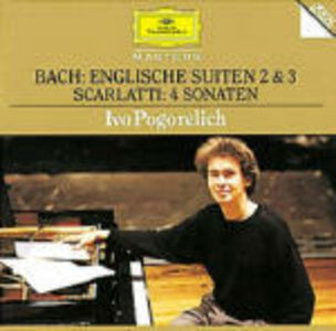 CD Suites inglesi n.12, n.3 / 4 Sonate Johann Sebastian Bach , Domenico Scarlatti