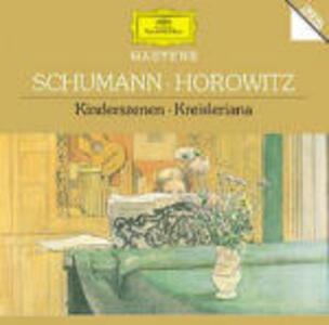 Kreisleriana - CD Audio di Vladimir Horowitz,Robert Schumann