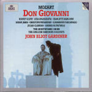 Don Giovanni - CD Audio di Wolfgang Amadeus Mozart,John Eliot Gardiner,English Baroque Soloists,Luba Orgonasova,Rodney Gilfry
