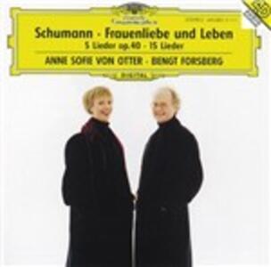 Frauenliebe und Leben - 5 Lieder op.40 - Ausgewählte Lieder - CD Audio di Robert Schumann,Anne Sofie von Otter