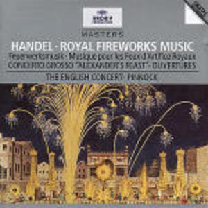 Music for the Royal Fireworks - CD Audio di English Concert,Trevor Pinnock,Georg Friedrich Händel