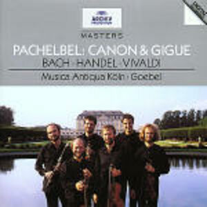 CD Canone e giga e altri brani Johann Sebastian Bach , Antonio Vivaldi , Johann Pachelbel , Georg Friedrich Händel