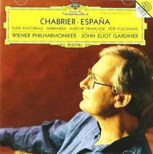 España - Suite pastorale - CD Audio di Emmanuel Chabrier,John Eliot Gardiner,Wiener Philharmoniker