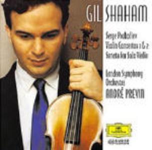 Concerti per violino n.1, n.2 - Sonata per violino op.115 - CD Audio di Sergej Sergeevic Prokofiev,André Previn,London Symphony Orchestra,Gil Shaham