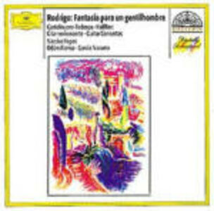 CD Fantasia para un gentilhombre / Concerto per chitarra / Concerto per chitarra Joaquin Rodrigo , Mario Castelnuovo-Tedesco , Ernesto Halffter