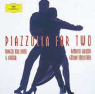CD Piazzolla for Two Astor Piazzolla , Patrick Gallois