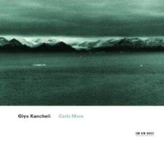 CD Caris Mere di Giya Kancheli