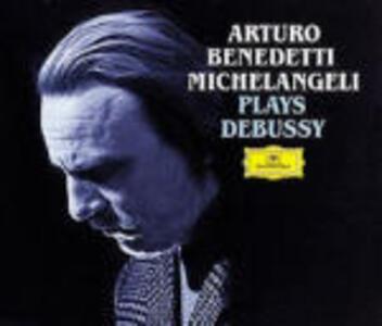 Benedetti Michelangeli plays Debussy - CD Audio di Claude Debussy,Arturo Benedetti Michelangeli