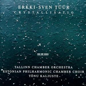 CD Crystallisatio di Erkki-Sven Tüür