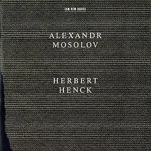 Sonate per pianoforte n.2 op.4, n.5 op.1 - CD Audio di Herbert Henck,Alexander Vasil'yevich Mosolov