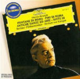 CD Fontane di Roma - Pini di Roma - Antiche arie e danze suite n.3 / Adagio / Quintetto G324 Tomaso Giovanni Albinoni , Luigi Boccherini , Ottorino Respighi