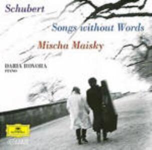Songs Without Words - CD Audio di Franz Schubert,Mischa Maisky,Daria Horova