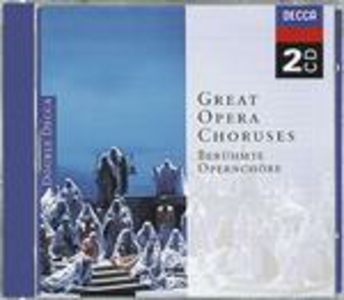 CD Great Opera Choruses