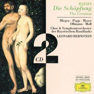 La Creazione (Die Schöpfung) - CD Audio di Leonard Bernstein,Franz Joseph Haydn,Lucia Popp,Kurt Moll,Thomas Moser,Orchestra Sinfonica della Radio Bavarese